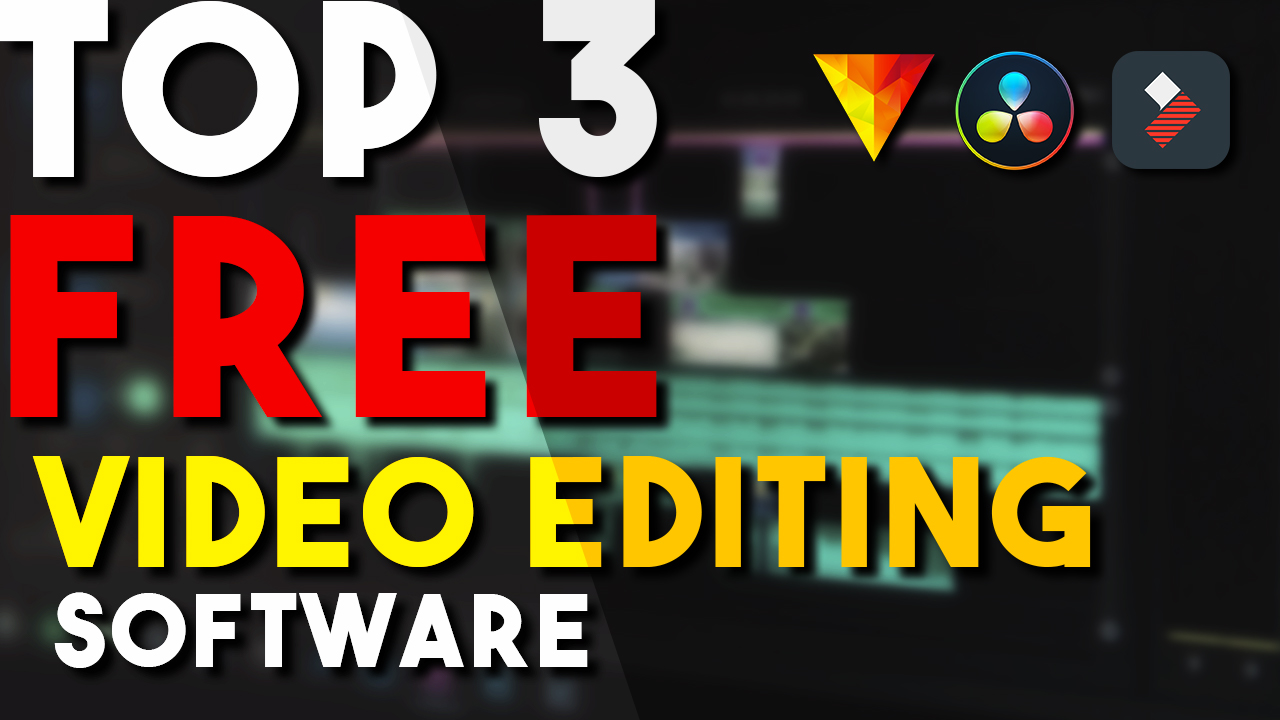 top 3 best free video editing software
