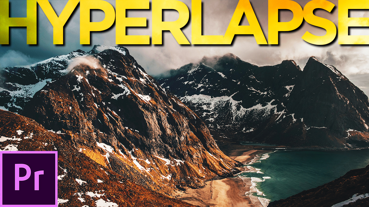 EASY & FAST way to edit a Hyperlapse Sequence in Premiere Pro CC 2018 _ Hyperlapse Tutorial_THUMBNAIL 2019
