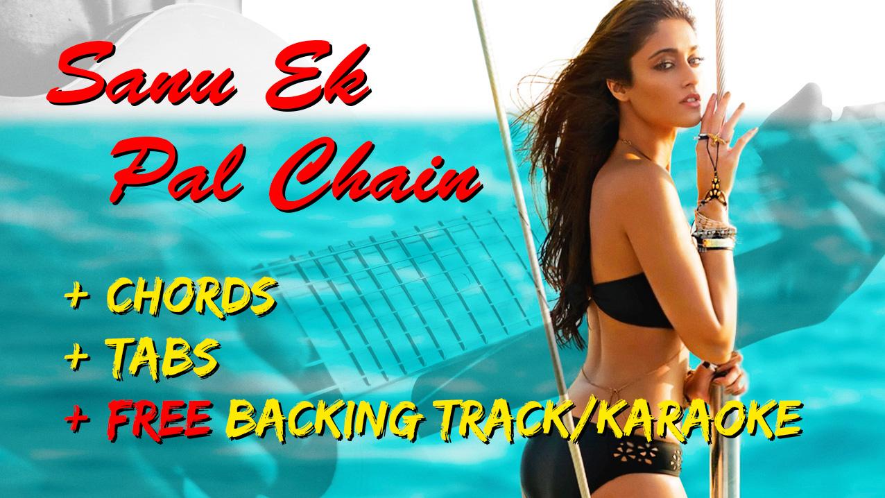 Sanu Ek Pal Chain | Guitar Lesson | Raid | Ajay Devgn | Ileana D'Cruz | Rahat Fateh Ali Khan