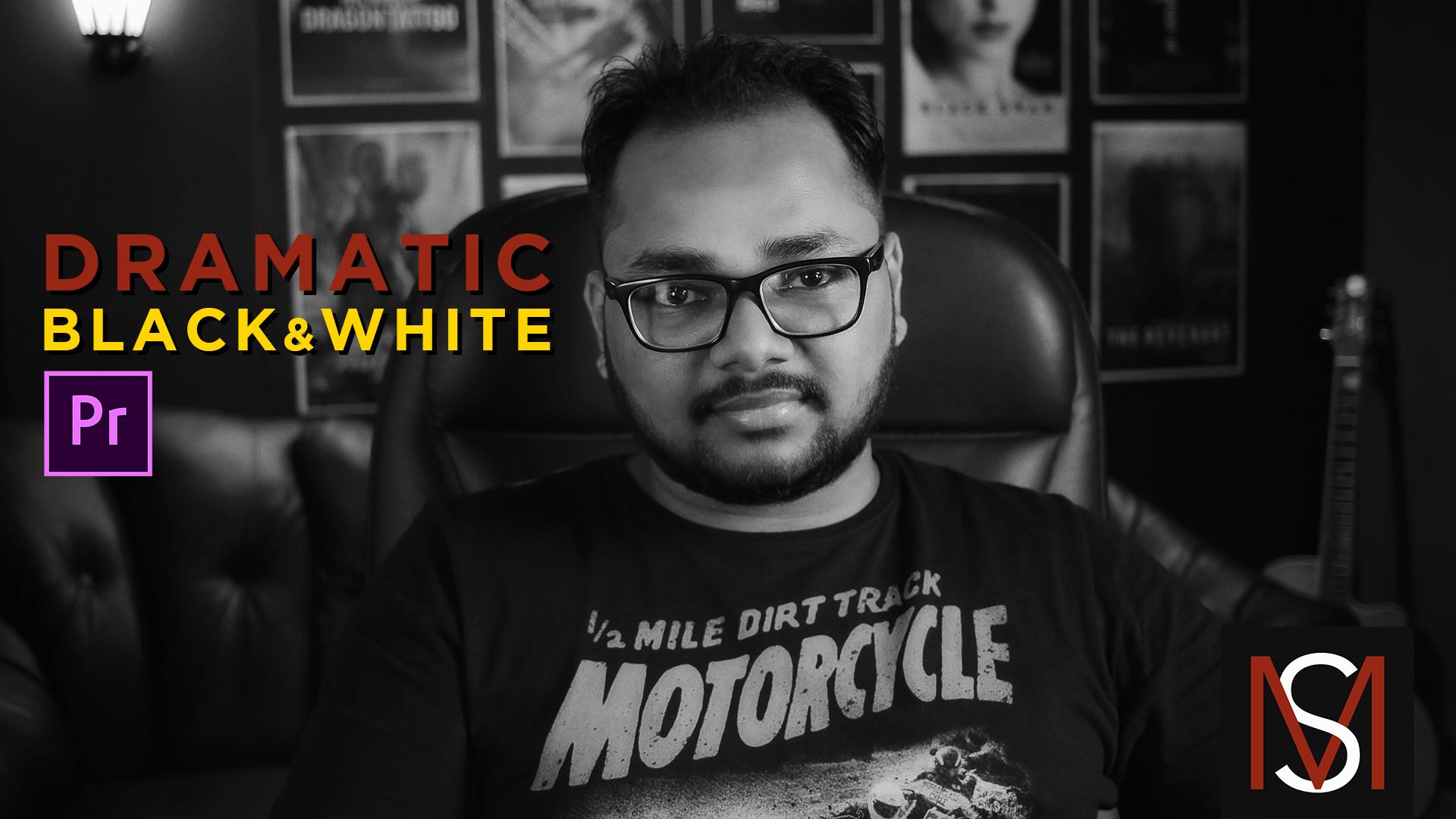 Dramatic Black & White Cinematic Film Look inside Premiere Pro